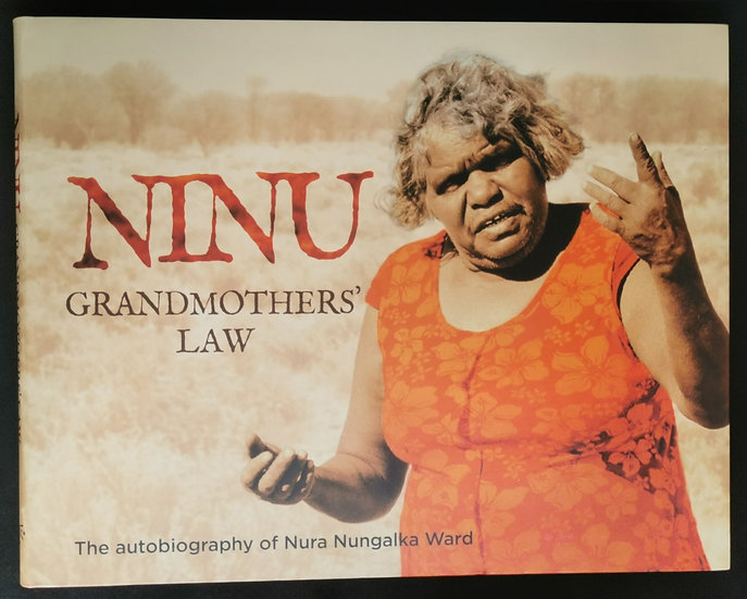 Ninu Grandmothers' Law by Nura Nungalka Ward