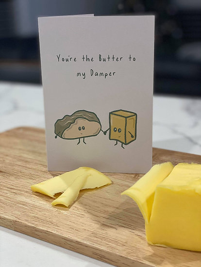 """Butter and Damper"" Card"