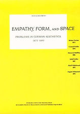 Empathy, Form and Space; Problems in German Aesthetics
