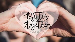 better together groups.jpg