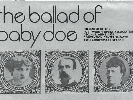 FWO Archives (1970): Company Stages First Full-Length American Opera, 'The Ballad of Baby Doe'