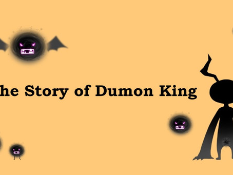 The Story of Dumon King
