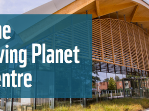 A Visit to the WWF Living Planet Centre