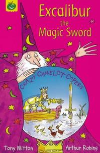 Excalibur the Magic Sword
