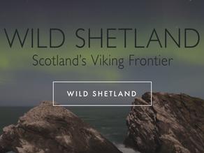 BBC1 – Wild Shetland – Scotland's Viking Frontier…. a must watch!
