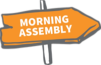 morning assembly sign.png