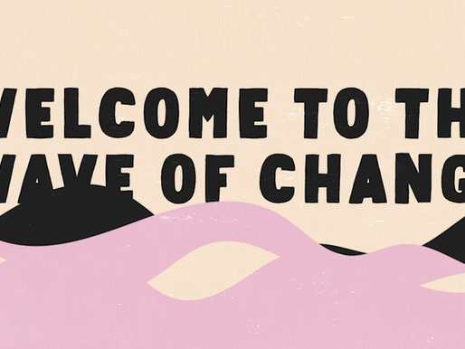 What is the Wave of Change?