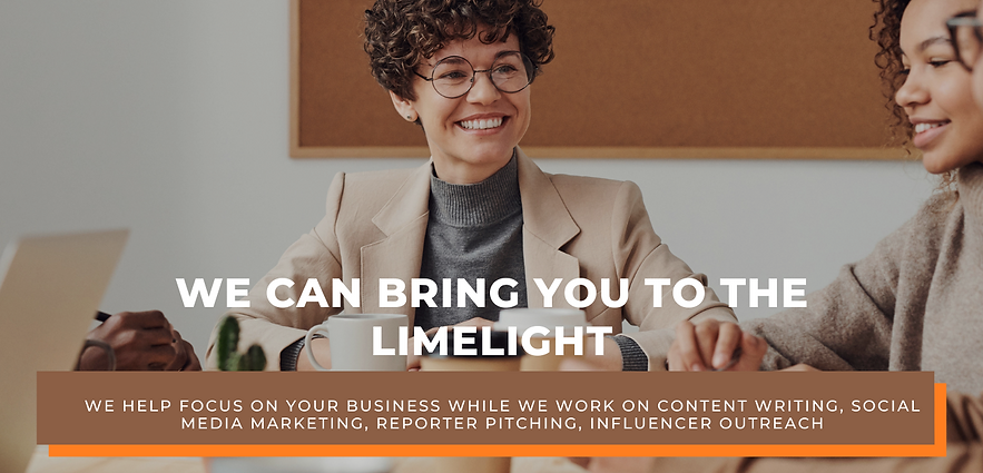 WE CAN BRING YOU THE LIMELIGHT.png
