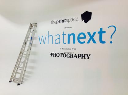 theprintspace x What Next?