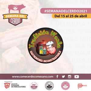 SEMANA DEL CERDO 2021 - TRADICION WANKA.