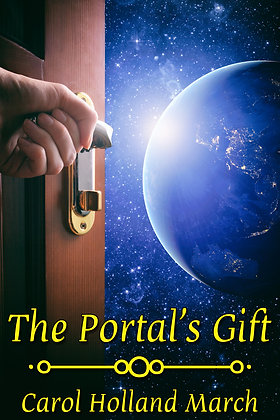 The Portal's Gift by Carol Holland March