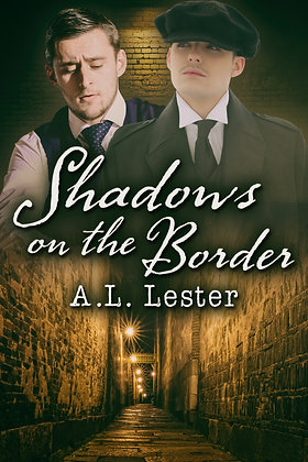 Shadows on the Border [Lost In Time] by A.L. Lester