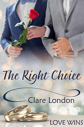 The Right Choice by Clare London