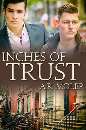 Inches of Trust [Inches of Trust Book 1] by A.R. Moler