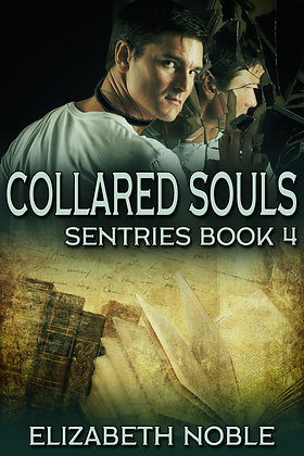 Collared Souls [Sentries] by Elizabeth Noble