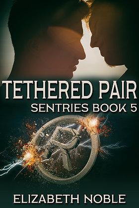 Tethered Pair [Sentries] by Elizabeth Noble