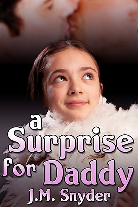 A Surprise for Daddy by J.M. Snyder