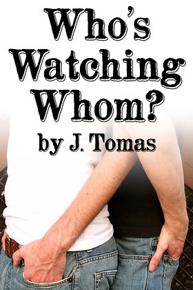 Who's Watching Whom? by J. Tomas