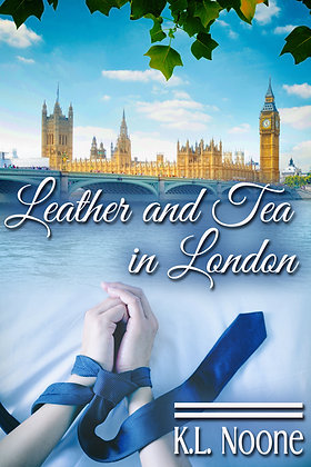 Leather and Tea In London [Leather and Tea] by K.L Noone