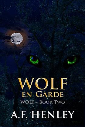 Wolf, en Garde [Wolf 2] by A.F. Henley