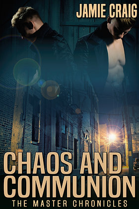 Chaos and Communion [Master Chronicles] by Jamie Craig