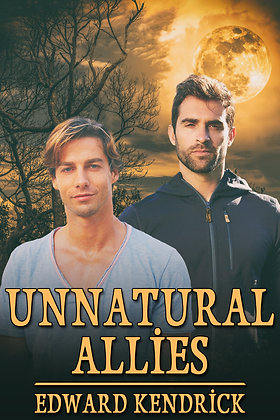 Unnatural Allies by Edward Kendrick