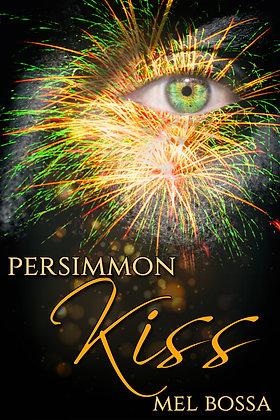 Persimmon Kiss by Mel Bossa