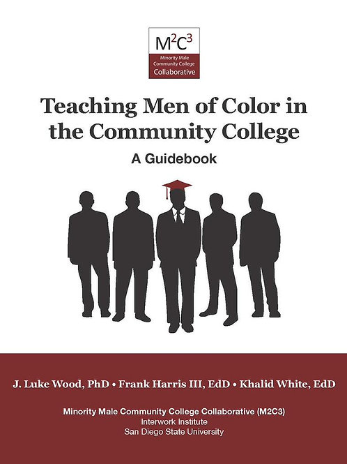 Teaching Men of Color in the Community College Guidebook