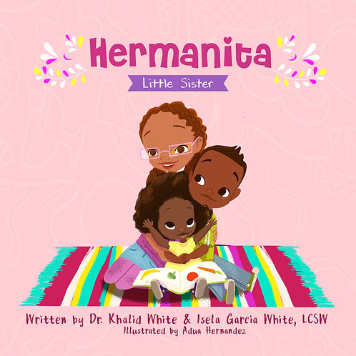 Hermanita (Little Sister) **Hardcover**