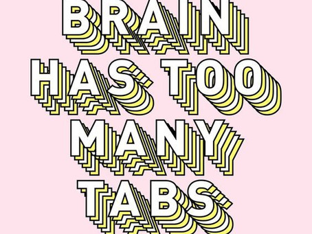 The Real Reason Why You Can't Get Anything Done: Too Many Open Tabs!!!