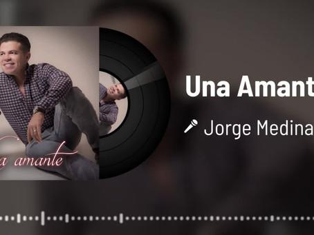 """Jorge Medina presenta """"Una Amante"""" ante su público"""