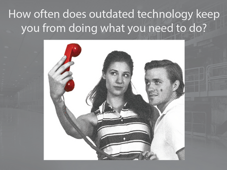 Does your technology match up with your needs?