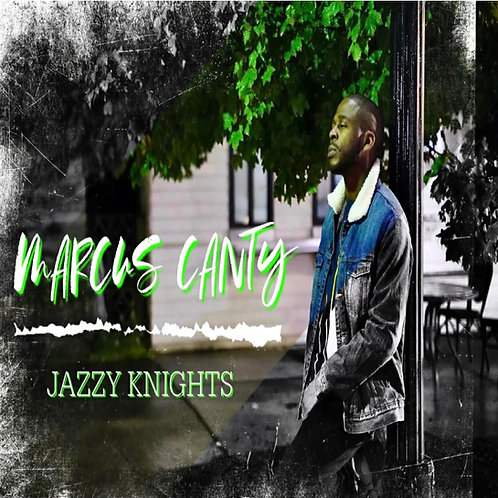 Marcus canty - Jazy knights EP