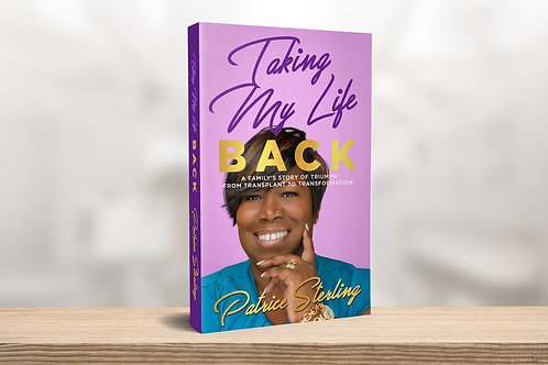 Taking My Life Back by Patrice Sterling