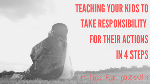 Teaching kids to take responsibility for their actions in 4 steps