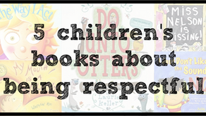 5 Children's Books about Being Respectful