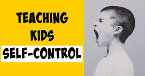teaching kids self-control