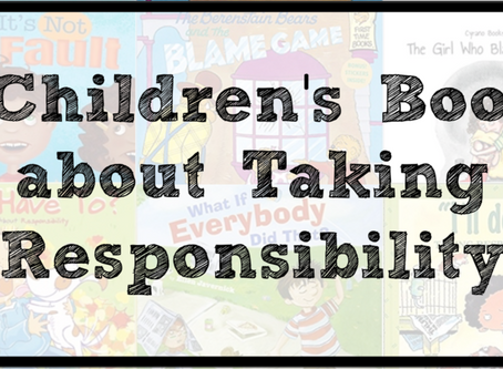 6 Children's Books about Taking Responsibility for Your Actions