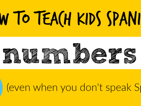 Teaching Kids Numbers in Spanish