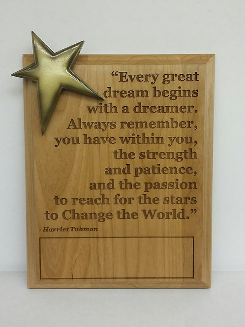 "8x10"" Every Dream"" plaque"