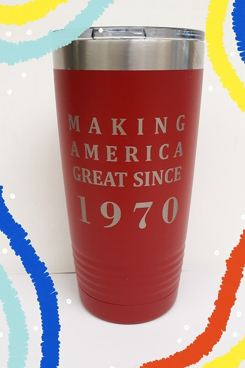 What's your Year - 20 oz tumbler