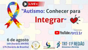Comissão de Acessibilidade e Inclusão do TRT11 promove live sobre autismo