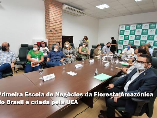 Primeira Escola de Negócios da Floresta Amazônica do Brasil é criada pela UEA