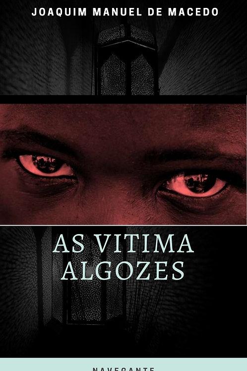 As Vítimas-Algaozes