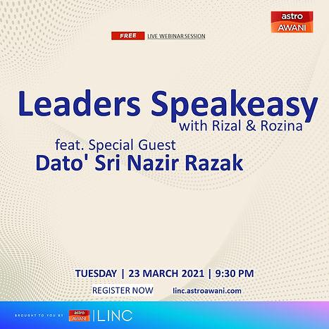 Leaders Speakeasy with Rizal & Rozina feat. Dato' Sri Nazir Razak