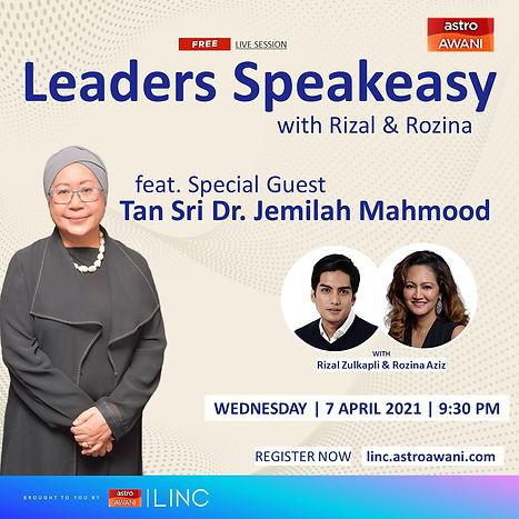 Leaders Speakeasy with Rizal & Rozina feat. Tan Sri Dr. Jemilah Mahmood
