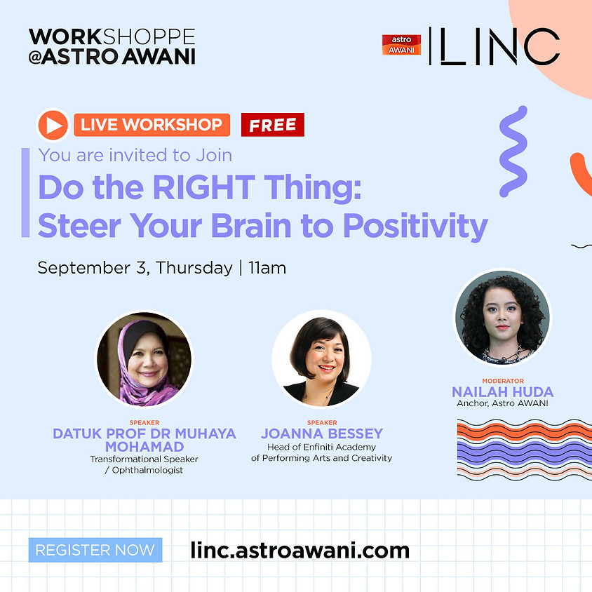 Do the RIGHT thing: Steer Your Brain to Positivity