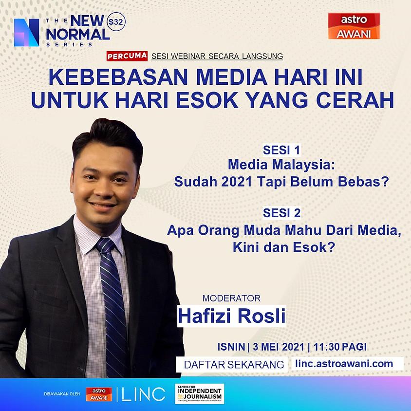 Kebebasan Media Hari Ini Untuk Hari Esok Yang Cerah
