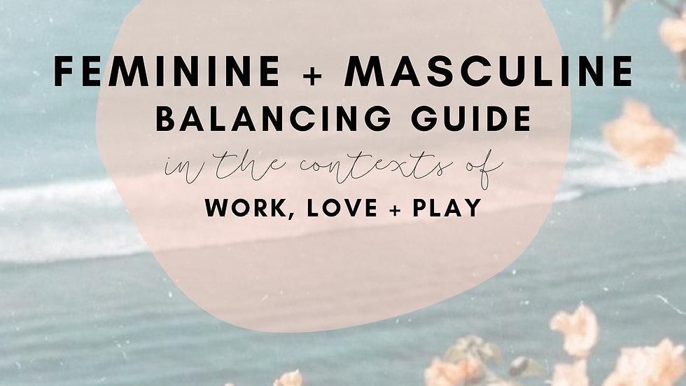 Feminine X Masculine Balancing Guide