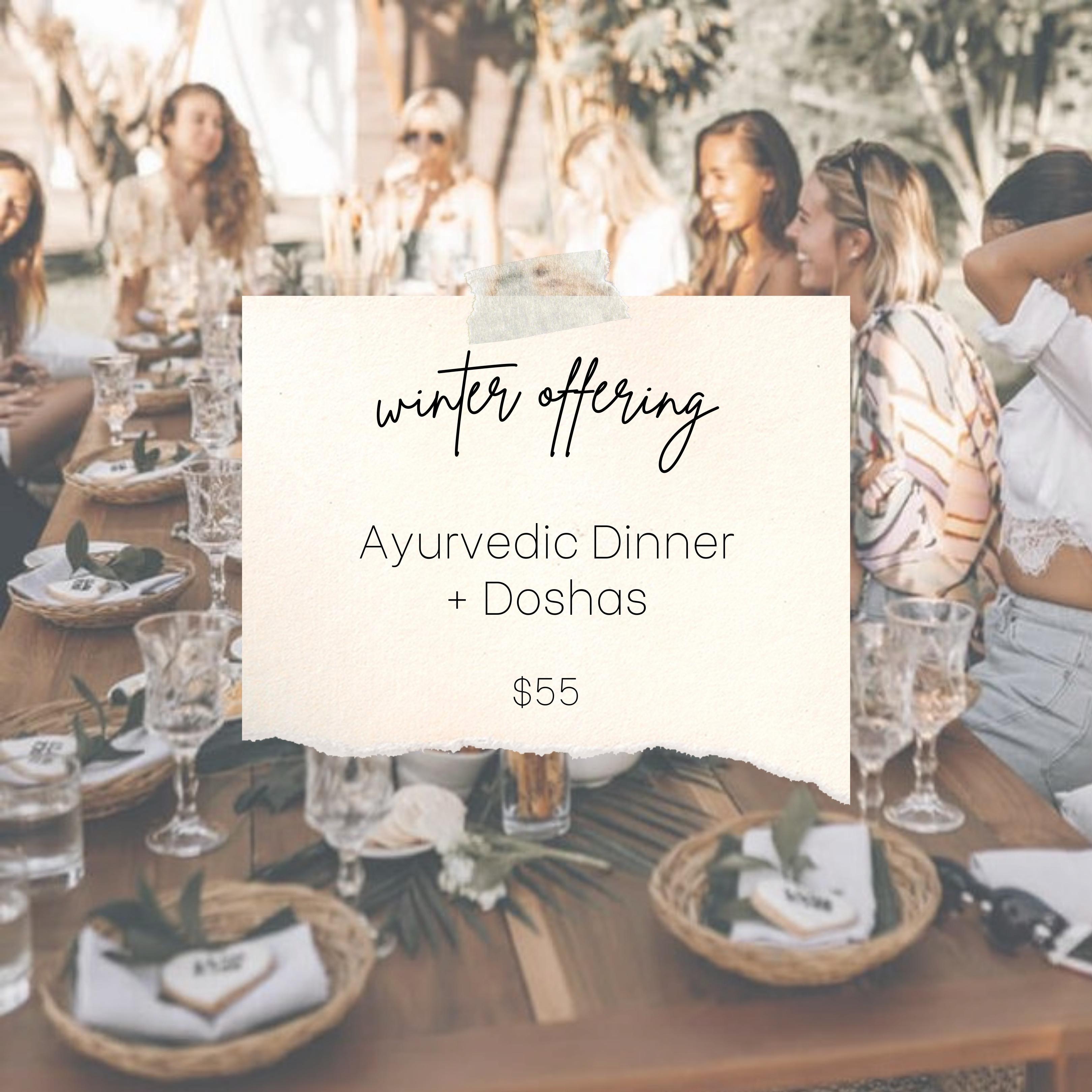 Winter Ayurvedic Dinner